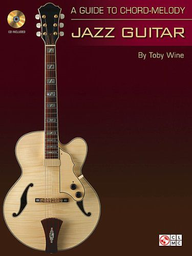 A Guide to Chord-Melody Jazz Guitar Book/CD