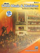 Alfred's Great Music & Musicians Book 1