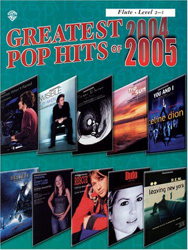 Greatest Pop Hits of 2004-2005 [Flute]