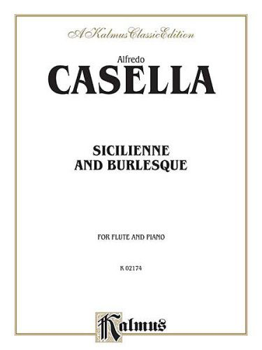 Casella-  Sicilienne and Burlesque [Flute]