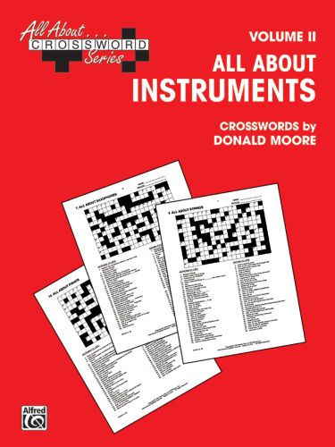 All About...Crossword Series Vol. II -- All About Instruments