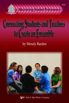 Connecting Students and Teachers to Create an Ensemble PROGRAM-TE