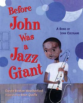 Before John Was A Jazz Giant  Hardcover