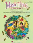 Music Time:Intermediate for Elementary Classroom Book and C