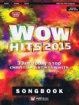 WOW Hits 2015 for Piano/Guitar/Vocal