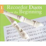 Recorder Duets from the Beginning -¦Book 1