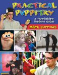 Practical Puppetry: A Threadbare Theatre Guide Text,Narr
