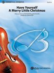 Have Yourself a Merry Little Christmas (Full Orchestra)