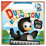 Baby Loves Jazz: Duck Ellington Swings Through the Zoo