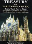 Treasury of Organ Music Organ Music of the 15th to 18th Centuries from England, Italy, Germany, and