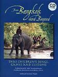 From Bangkok and Beyond-Thai Children's Songs Games Customs BKCD