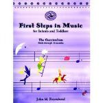 First Steps in Music: Infant & Toddlers