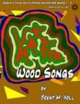 Wood Songs Ensemble Pieces for Xylophone and Marimbas