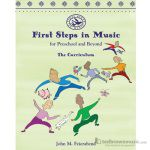 First Steps In Music:  Preschool And Beyond Package