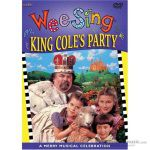 Wee Sing King Coles Party DVD