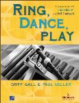 Ring Dance and Play First Experiences with Choirchimes and Orff Schulwerk