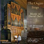 The Organ Sings by David Dahl