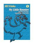 My Little Rooster Book/Cd Jill Trinka 1