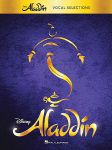 Aladdin Broadway Musical Vocal Selections (Vocal Line with Piano Accompaniment)