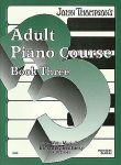 John Thompsons Adult Piano Course Book 3 Early to Mid Intermediate Level