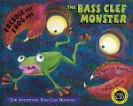 Freddie the Frog and the Bass Clef Monster (Second)