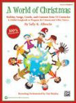 World of Christmas: Holiday Songs Carols and Customs from 15 Countries [Classroom Kit]