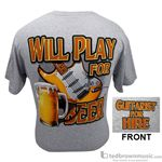 "Aim Gifts 45582 ""Will Play for Beer"" Grey T-Shirt"