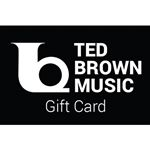 Ted Brown Music Gift Card $25.00