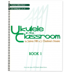 Ukulele in the Classroom Book 1 C6 Tuning Teachers Edition