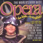 Worlds Very Best Opera for Kids in English Bk/Cd