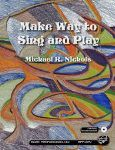 Make Way to Sing and Play Book/CDRom