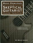 Emery Music Principles for the Skeptical Guitarist Volume One the Big Picture