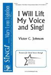 I Will Lift My Voice and Sing (Choral) SSA