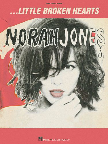 Norah Jones Little Broken Hearts (PVG)