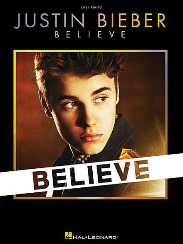 Justin Bieber Believe Easy Piano Collection