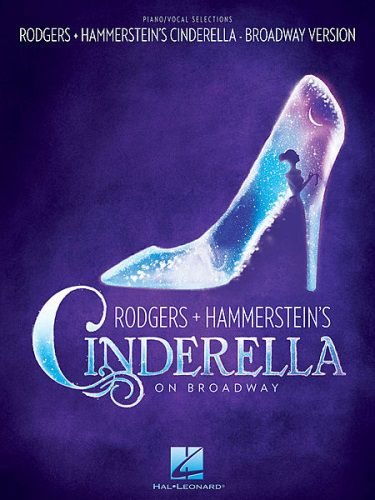 Cinderella on Broadway Rodgers and Hammerstein (Vocal Selections)