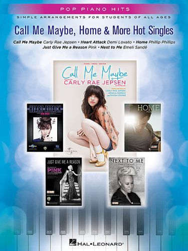 Call Me Maybe, Home & More Hot Singles for Easy Piano