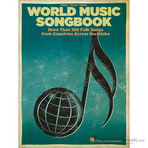 World Music Songbook Piano Vocal Guitar