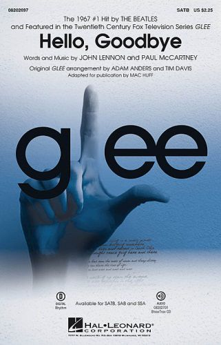 Hello, Goodbye (Featured in Glee) Choral SATB