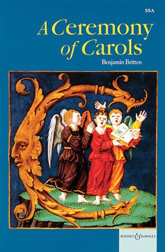 A Ceremony of Carols Op 28 (SSA)