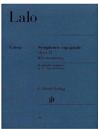 Lalo Symphonie Espagnole for Violin and Orchestra in D Minor Op. 21