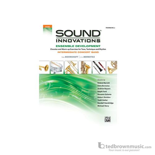 Sound Innovations for Concert Band: Ensemble Development [Trombone 2] Tbone 2