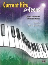 Current Hits for Teens, Book 2 [Piano]