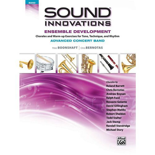 Sound Innovations for Concert Band: Ens Dev  Advanced Concert Band [E-Flat Baritone Bari Sax