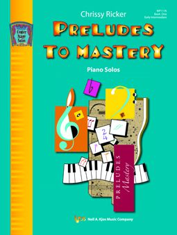 Preludes to Mastery Book One Early Intermediate OTHER PA S