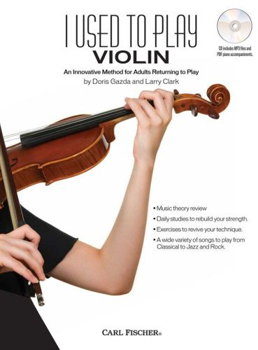 I Used to Play Violin An Innovative Method for Adults Returning to Play