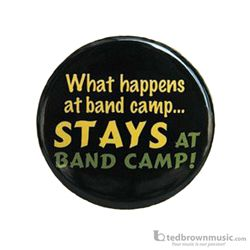 "Music Treasures 721157 ""What Happens at Band Camp Stays at Band Camp"" Button"