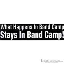 "Music Treasures Bumper Sticker ""What Happened in Band Camp Stays at Band Camp!"" 331206"