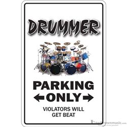 "Music Treasures Sign ""Drummer Parking Only"" 730134"