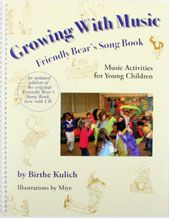 Growing With Music Friendly Bear's Songbook Bk/Cd